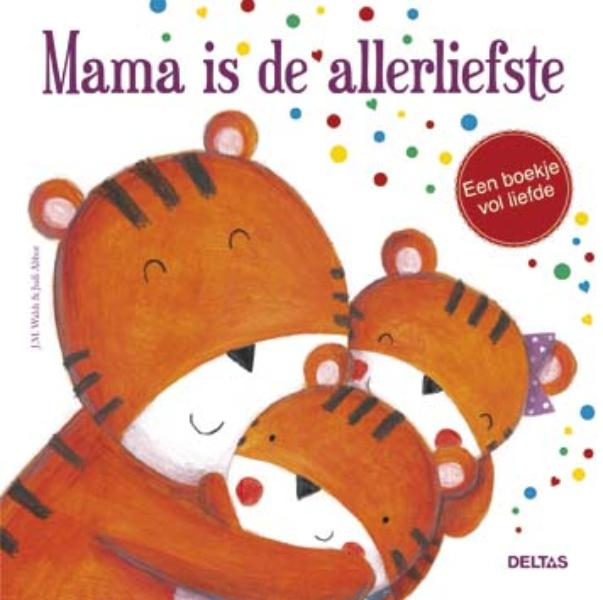 Mama is de allerliefste 9,95 adv.